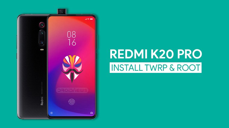 redmi k20 pro root and twrp