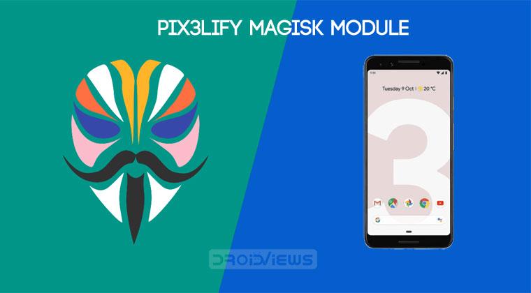 Pix3lify Magisk Module