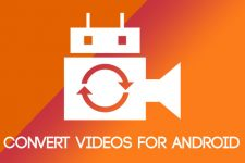 convert videos android