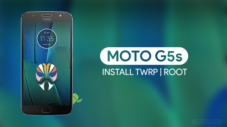 Moto G5S root and TWRP
