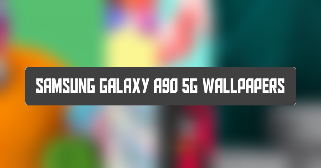 Samsung Galaxy A90 5G wallpapers