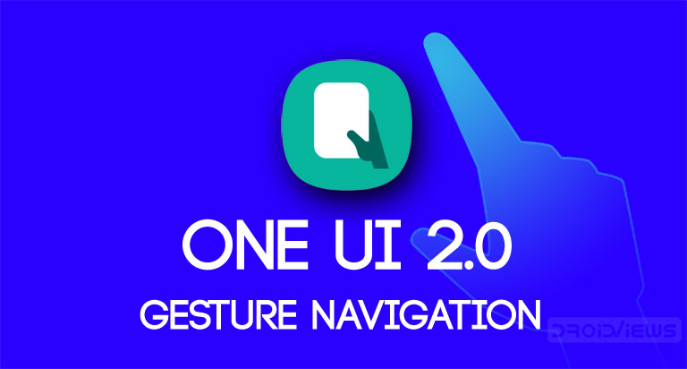One UI 2.0 Gesture Navigation
