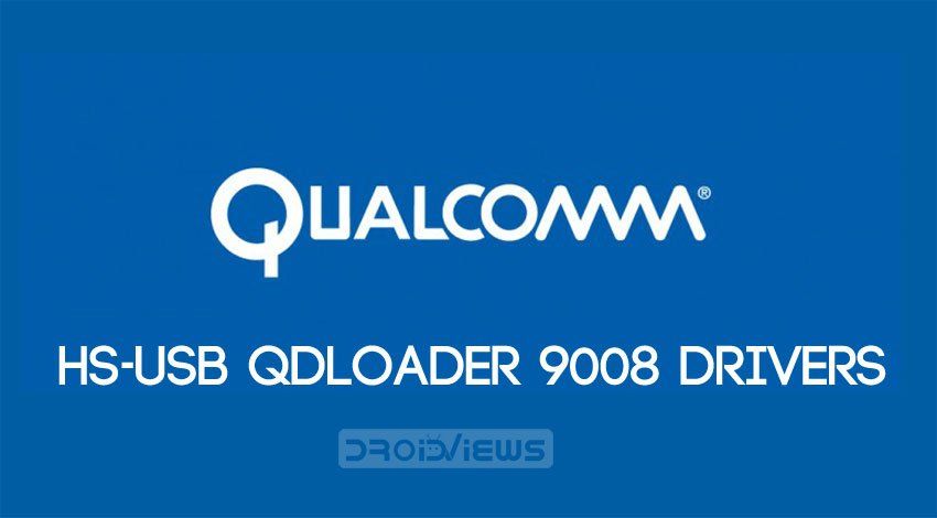Qualcomm HS-USB 9008 driver