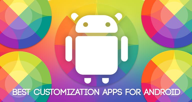 android customization apps