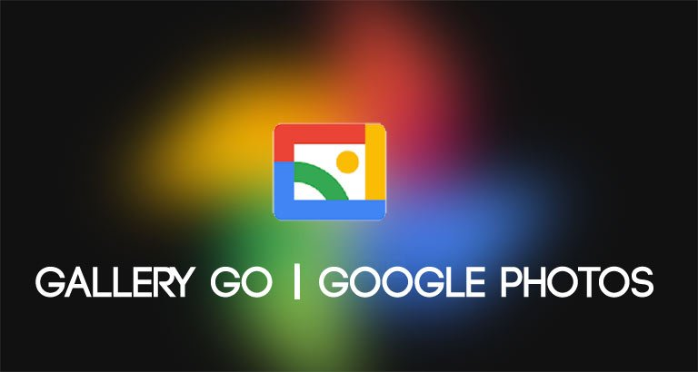 gallery go and google photos