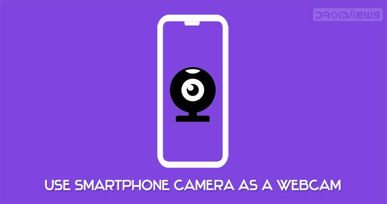 smartphone camera as webcam