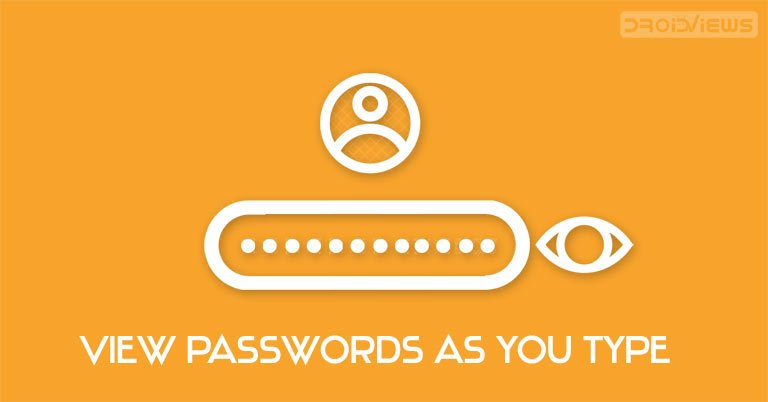 view typed password