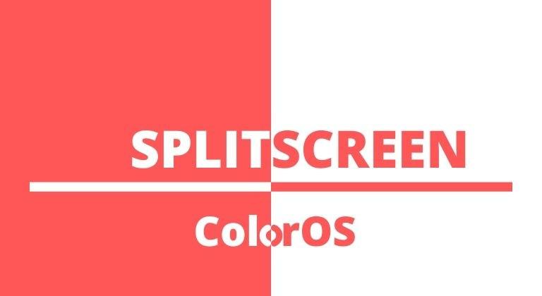 Color OS split-screen