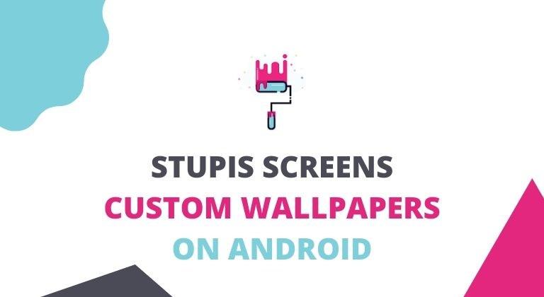 stupis screen wallpaper creator