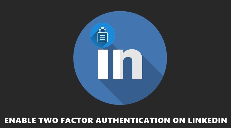 two factor authentication linkedin