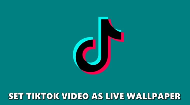 How To Convert Tiktok Videos To Live Wallpapers Droidviews